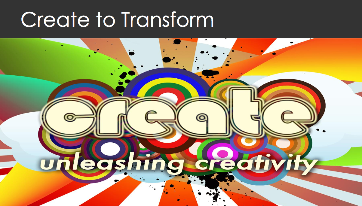 Create To Transform
