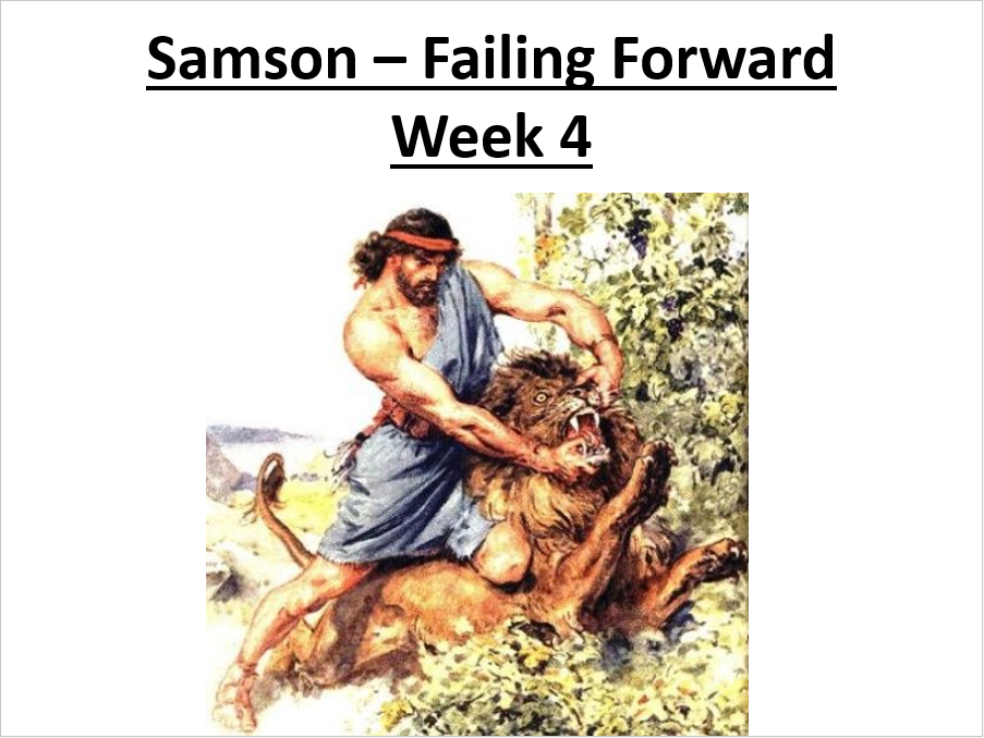 Failing Forward – Samson Part 4