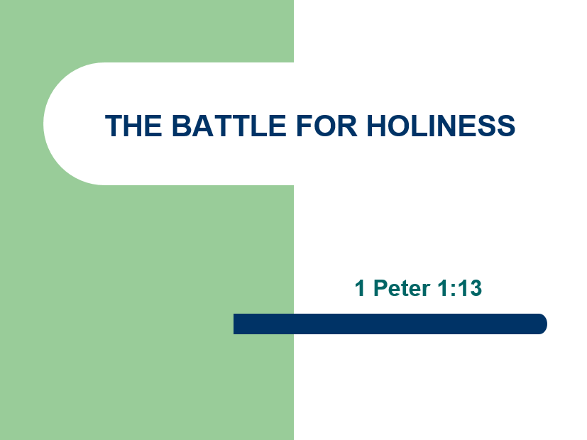 The Battle For Holiness
